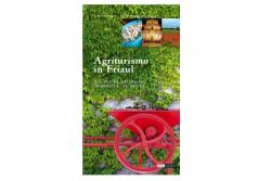 Buchtipp Agriturismo in Friaul