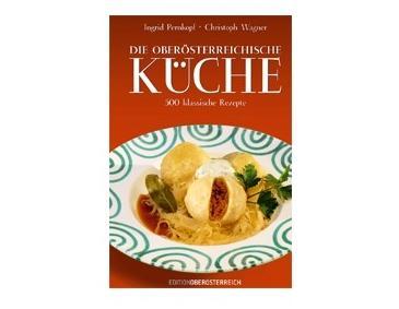 die besten rezepte aus oberösterreich - ichkoche.at - österreichische Küche Kochbuch